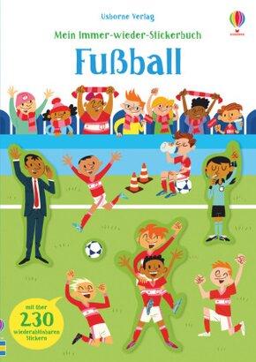 Mein Immer-wieder-Stickerbuch: Fußball