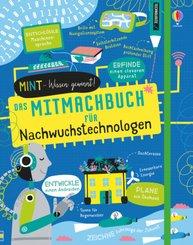 MINT - Wissen gewinnt! Das Mitmachbuch für Nachwuchstechnologen