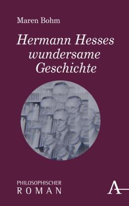 Hermann Hesses wundersame Geschichte