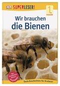 Wir brauchen die Bienen