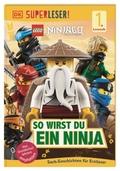 LEGO® NINJAGO® So wirst du ein Ninja