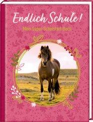 Kleines Geschenkbuch - Pferdefreunde - Endlich Schule!