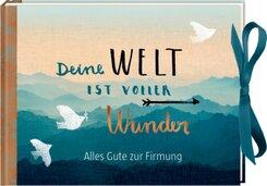 Deine Welt ist voller Wunder, Geldkuvert-Geschenkbuch