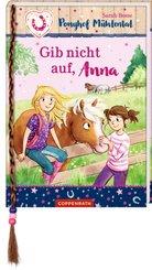 Ponyhof Mühlental - Gib nicht auf, Anna