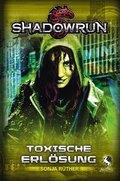 Shadowrun: Toxische Erlösung