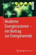 Moderne Energiesysteme - ein Beitrag zur Energiewende