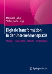 Digitale Transformation in der Unternehmenspraxis