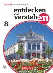 Entdecken und verstehen - Geschichtsbuch - Realschule Bayern 2018 - 8. Jahrgangsstufe