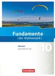 Fundamente der Mathematik, Gymnasium G9 Hessen: 10. Schuljahr, Schülerbuch