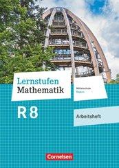 Lernstufen Mathematik - Mittelschule Bayern 2017 - 8. Jahrgangsstufe