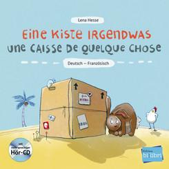 Eine Kiste Irgendwas, Deutsch-Französisch, m. Audio-CD