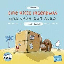 Eine Kiste Irgendwas, Deutsch-Spanisch, m. Audio-CD