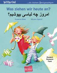 Was ziehen wir heute an?, Deutsch-Persisch/Farsi
