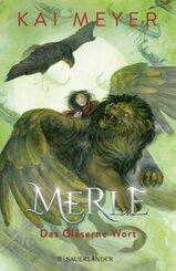 Merle. Das Gläserne Wort