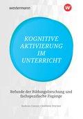 Kognitive Aktivierung im Unterricht