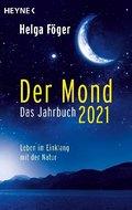Der Mond 2021 - Das Jahrbuch; Band 18.1