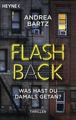 Flashback - Was hast du damals getan?