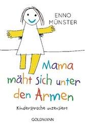 """Mama mäht sich unter den Armen!"""