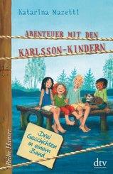 Abenteuer mit den Karlsson-Kindern