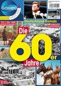 Galileo Magazin SPECIAL HISTORY: Die 60er Jahre
