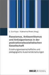 Rassismus, Antisemitismus und Antiziganismus in der postnationalsozialistischen Gesellschaft