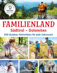 Familienland Südtirol - Dolomiten
