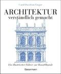 Architektur - verständlich gemacht.