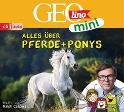 GEOLINO MINI: Alles über Pferde und Ponys (2), 1 Audio-CD