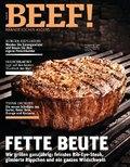 BEEF! - Für Männer mit Geschmack: Fette Beute; 1/2020
