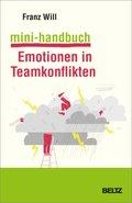Mini-Handbuch Emotionen in Teamkonflikten
