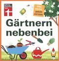 Gärtnern nebenbei