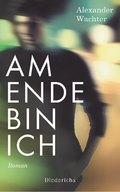 Am Ende bin ich