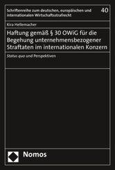 Haftung gemäß 30 OWiG für die Begehung unternehmensbezogener Straftaten im internationalen Konzern