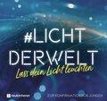#lichtderwelt. Lass dein Licht leuchten - Zur Konfirmation für Jungen