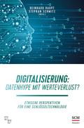 Digitalisierung: Datenhype mit Werteverlust?