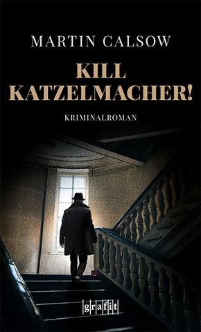 Kill Katzelmacher!