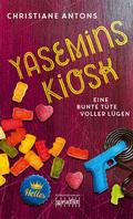 Yasemins Kiosk - Eine bunte Tüte voller Lügen