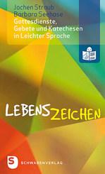 Lebenszeichen - Gottesdienste, Gebete und Katechesen in Leichter Sprache