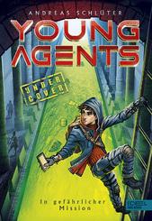 Young Agents - In gefährlicher Mission