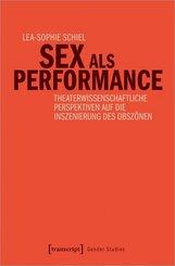 Sex als Performance