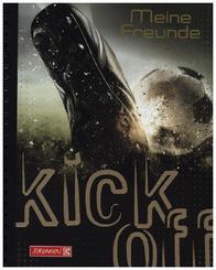 kick off. Meine Freunde