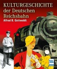 Kulturgeschichte der Deutschen Reichsbahn