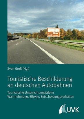 Touristische Beschilderung an deutschen Autobahnen