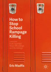 How to Stop School Rampage Killing
