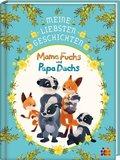 Meine liebesten Geschichten - Mama Fuchs und Papa Dachs