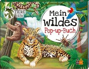 Tiere unserer Erde. Mein wildes Pop-up Buch