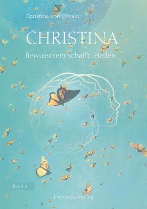 Christina - Bewusstsein schafft Frieden