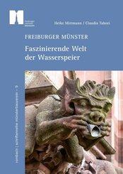 Freiburger Münster - Faszinierende Welt der Wasserspeier