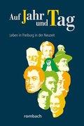 Auf Jahr und Tag - Leben in Freiburg in der Neuzeit