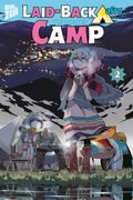 Laid-back Camp - Bd.2